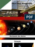 Sistema Solar e Movimentos