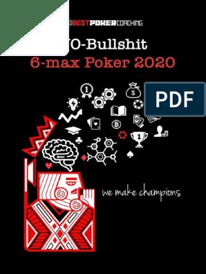 No Bs 6 Max Poker 2020 19 10 2019 Betting In Poker Gambling Games