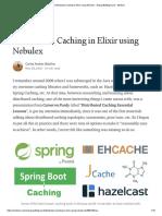 Distributed Caching in Elixir Using Nebulex - Erlang Battleground - Medium