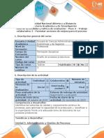 Guía de actividades y rúbrica de evaluación - Paso 3 - Trabajo colaborativo 2- Formular acciones de mejora para el proceso