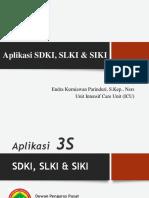 Materi Persentasi Sdki, Siki, Slki
