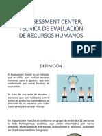 El Assessment Center, Tecnica de Evaluacion (1)