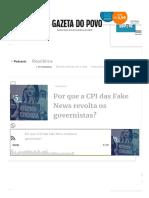 Por Que a CPI Das Fake News Revolta Os Governistas