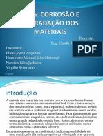 Corrosão e Degradação Dos Materiais
