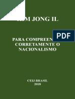 KIM JONG IL Para compreender corretamente o Nacionalismo.pdf