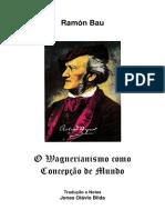Wagnerismo como concepção de mundo