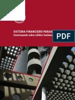 Sistema Financiero Paraguayo. Construyendo Sobre Sólidos Fundamentos(1)