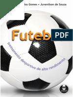 Futebol - Treinamento Desportivo de Alto Rendimento