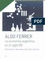 FERRER, Aldo. La Economía Argentina en El Siglo XXI - Cap. 2 La Densidad Nacional. El Caso Argentino