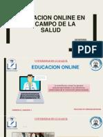 EDUCACION ONLINE EN EL CAMPO DE LA SALUD.pptx
