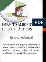 IMPACTO AMBIENTAL DE LOS PLÁSTICOS.pptx