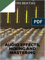 Audio_Effects_Mixing_and_Maste_-_Metin_Bektas.pdf