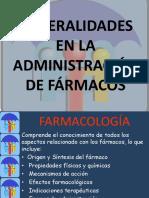 GENERALIDADES EN LA ADMINISTRACIÓN DE FÁRMACOS.pptx