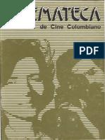 Cuadernos de Cine Colombiano No. 7 - Jorge Silva y Marta Rodríguez