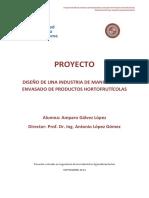 TFGProyecto Diseño de Industria de Manipulado y Envasado de Productos Hortofrutícolas.pdf
