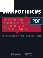 Antipoliticas. Neoliberalismo, Realismo de izquierda y Autonomismo en América Latina
