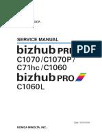 Konica Minolta Bizhub PRESS C1070 C1070P C71hc C1060 Bizhub PRO C1060L Service Manual