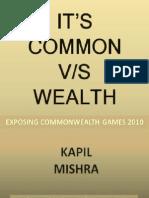 Its Common vs Wealth