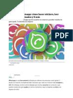 Trucos de Whatsapp_ cómo hacer stickers, leer mensajes eliminados y 8 más _ El Universal.PDF