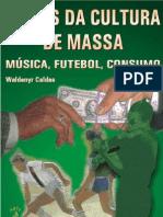 Temas da Cultura de Massa.Música, Futebol, Consumopdf