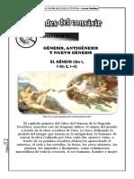 Genesis, Antigenesis y Nuevo Genesis.