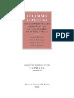 Dramma Giocoso Four Contemporary Perspectives on the MozartDa Ponte Operas