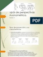 Tipos de Perspectivas Axonométrica