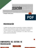 Presurización