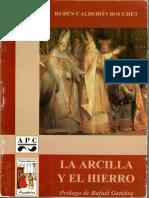 Calderon Bouchet - La Arcilla y El Hierro