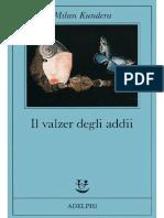 Milan Kundera - Il Valzer Degli Addii