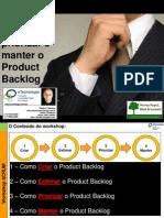 Workshop Como Criar, Estimar, Priorizar e Manter o Product Backlog
