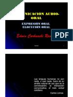 COMUNICACIÓN AUDIO-ORAL EXPRESIÓN ORAL ELOCUCIÓN ORAL