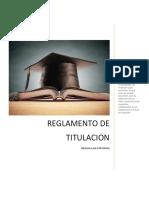 La Titulación Integrada Consiste en El Otorgamiento Del Título Profesional a Quienes Hayan Cumplido Con Los Requisitos Del Plan de Estudios Que Incluya Las Competencias Para El Desarrollo de Proyectos o Prototipos