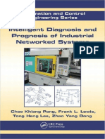 [Automation and Control Engineering] Chee Khiang Pang, Frank L. Lewis, Tong Heng Lee, Zhao Yang Dong - Intelligent Diagnosis and Prognosis of Industrial Networked Systems (2011, CRC Press)