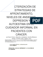 Caracterización de Las Estrategias de Afrontamiento, Niveles de Ansiedad, Depresion y Autoestima en El Cuidador Informal en Pacientes Con Cáncer. (1)