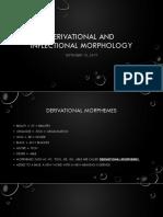 Derivational&InflectionalMorphology