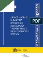 Riesgos Laborales Durante Las Operaciones de Reparación y Mantenimiento en Seco de Buques de Pesca