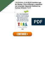 El Hombre Que Estaba Rodeado de Idiotas Cmo Entender a Aquellos Que No Podemos Entender Spanish Edition 5Cn5s 8403517769 by Thomas Erikson