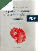 Schafer_ El Paisaje Sonoro y La Afinacion Del Mundo