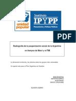Radiografia de La Pauperizacion Social de La Argentina en Tiempos de Macri y El FMI
