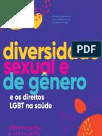 DIVERSIDADE SEXUAL E DE GÊNERO E OS DIREITOS LGBTS NA SAUDE