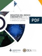 Desafios Del Riesgo Cibernetico en El Sector Financiero Para Colombia y America Latina