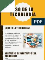 Uso de La Tecnología