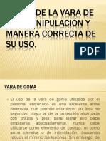 EL USO DE LA VARA Y GRILLETE.pptx
