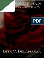 Mordiscos... y otros cuentos eróticos - Dita V. Delapluma