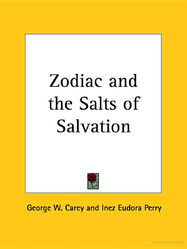 Zodiac and the salts of salvation by george w carey inez eudora perry fandeluxe Gallery