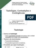 Raciocínio Lógico - Tautologia, Contradição e Contingências