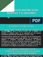 Mofología Histórica Del Adjetivo y El Adverbio