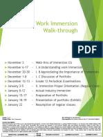 WORK IMMERSION WALK THROUGH