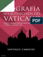 Biografía No Autorizada Del Vaticano - Santiago Camacho